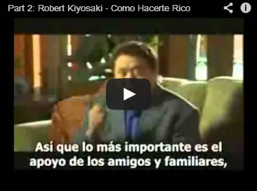 Part 2 Robert Kiyosaki Como Hacerte Rico