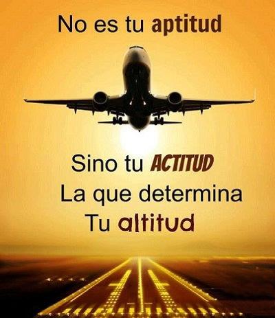 no-es-tu-aptitud-sino-tu-actitud-la-que-determina-tu-altitud