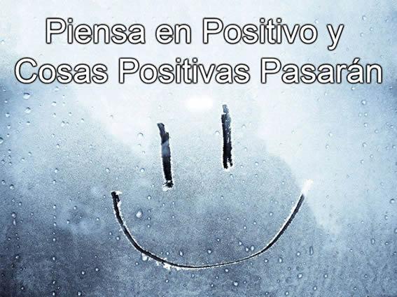 piensa-en-positivo-y-cosas-positivas-pasaran-motivacion